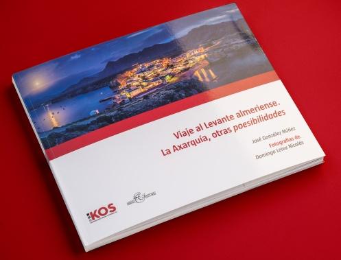"""Libro """"Viaje al Levante almeriense. La Axarquía, otras poesibilidades"""" de José Gonzalez y Domingo Leiva"""